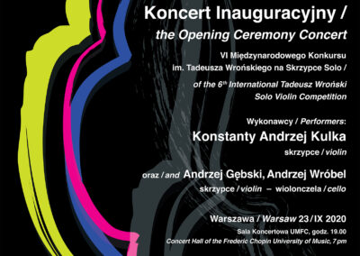 Koncert Inauguracyjny VI Międzynarodowego Konkursu im. Tadeusza Wrońskiego na Skrzypce Solo